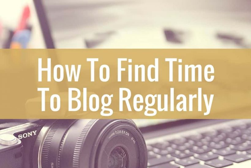 How to find time to blog!