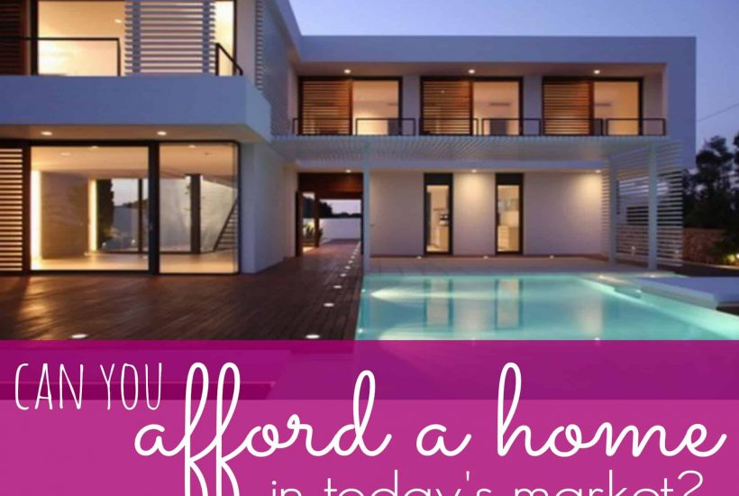 Can you afford a home?