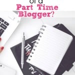 How to start a blog and make money as a part time blogger.