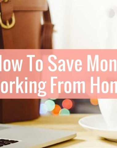 Learn how you can save money working from home. The savings can be substantial!