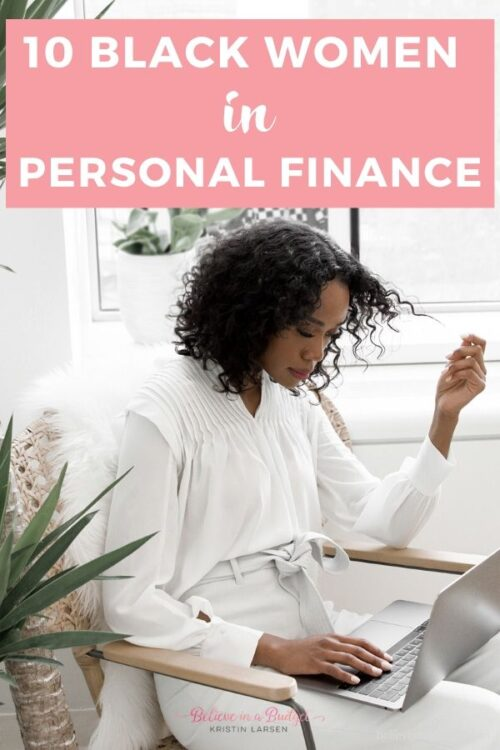 These 10 black female entrepreneurs are worth following when it comes to personal finance.
